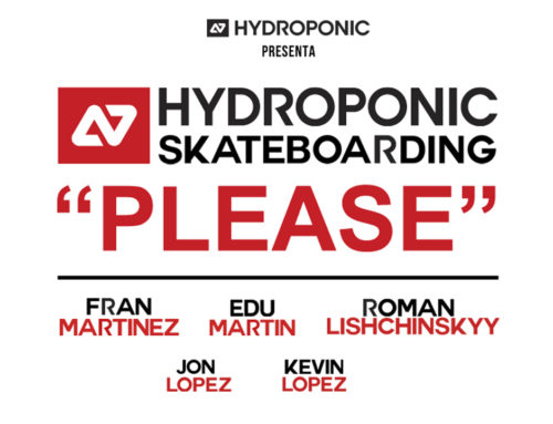 HYDROPONIC SKATEBOARDING – PLEASE