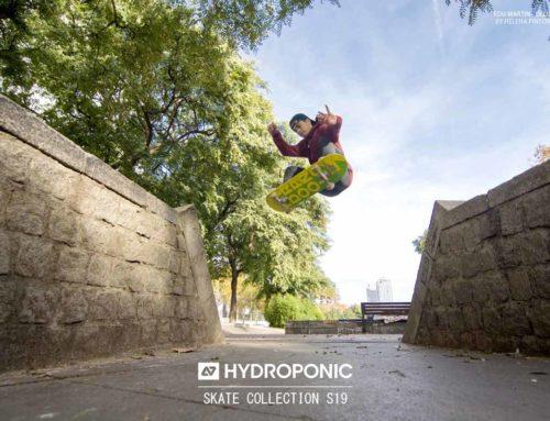 HYDROPONIC SKATEBOARDING – SPRING / SUMMER 2019