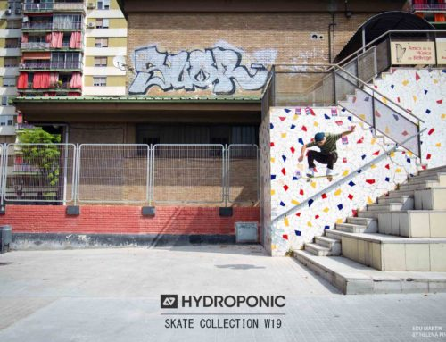 HYDROPONIC SKATEBOARDING – FALL / WINTER 2019
